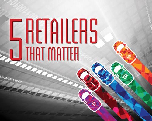 5 Retailers that Matter