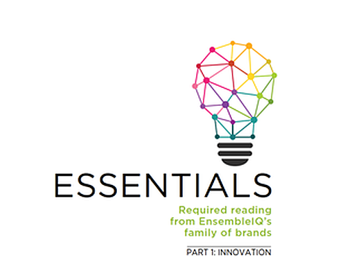 Innovation: The 15 Best Articles and Reports from EnsembleIQ